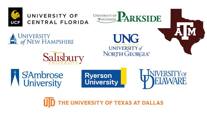 Top to University's from Spring 2021. Displayed as logos. University of Delaware, University of North Georgia, Texas A&M, St. Ambrose University, University of Central Florida, Ryerson University, University of New Hampshire, University of Wisconsin Parkside, Salisbury University, The University of Texas at Dallas