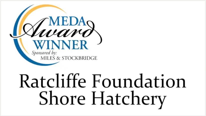 Ratcliffe Foundation Shore Hatchery - 2018 MEDA Economic Development Program (Small Community)