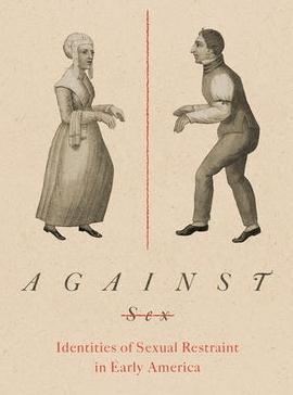 Against-Sex-Identities-Sexual-Restraint-in-Early-America.jpg