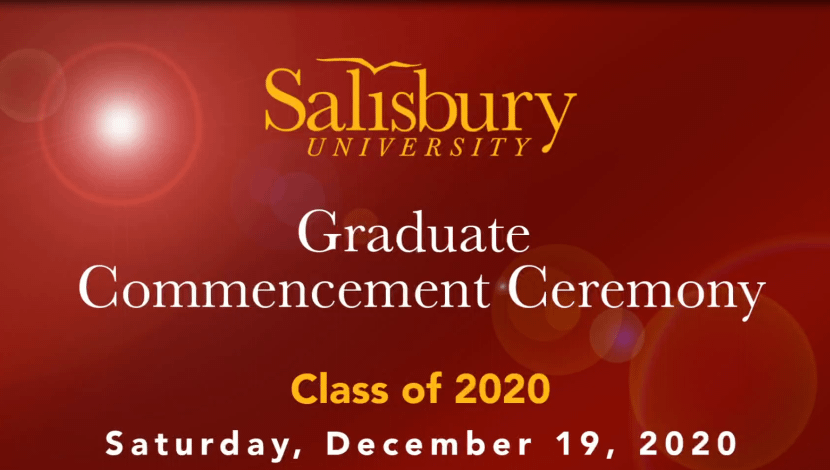 Graduate Commencement Ceremony Class of 2020 - Saturday, December 19, 2020