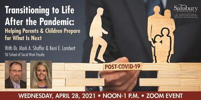 Transitioning to Life After The Pandemic: Helping Parents & Children Prepare For What Is Next Poster